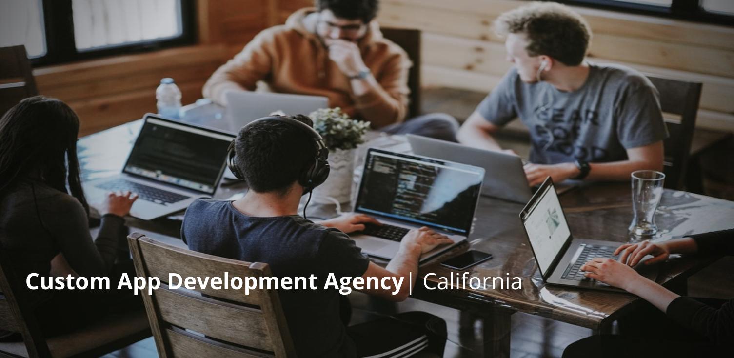 Mobile App Development Agency California