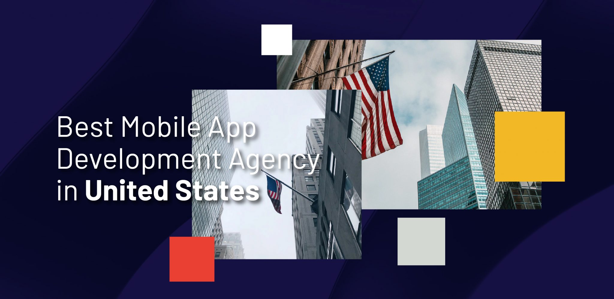 Best Mobile App Development Agency United States - WebClues Infotech