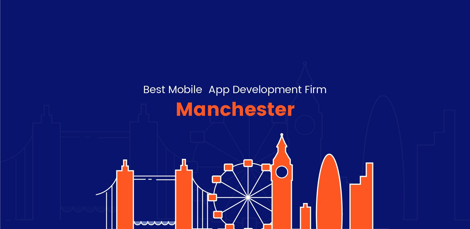 Best Mobile App Development Firm in Manchester - WebClues Infotech