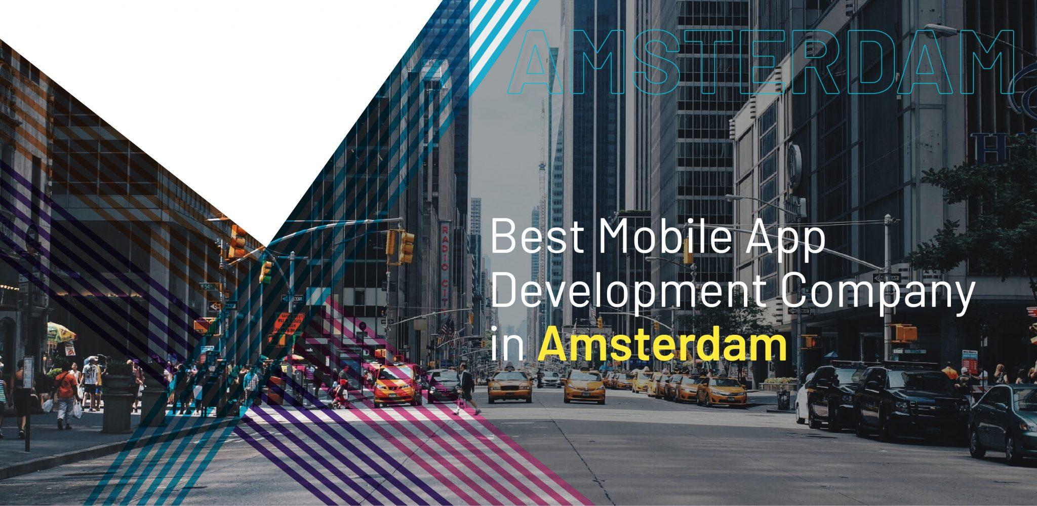 Best Mobile App Development Agency in Amsterdam - WebClues Infotech