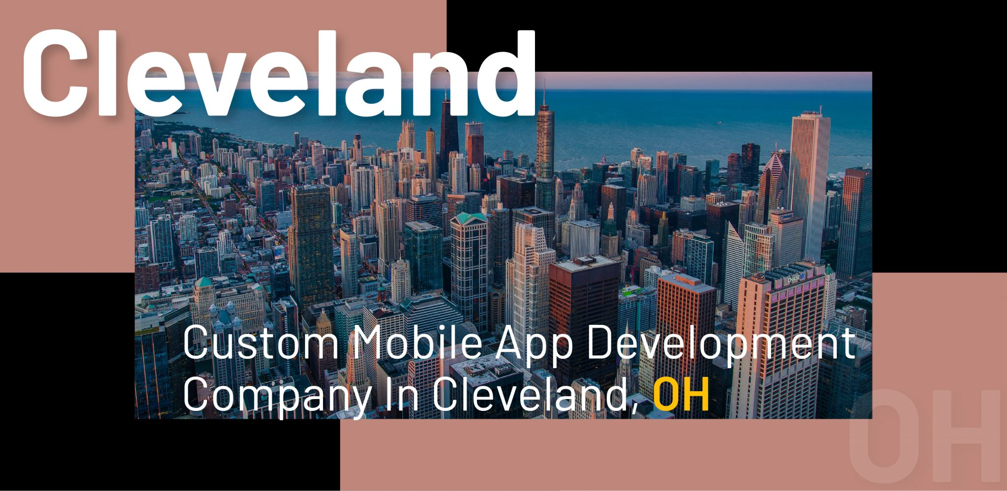 Custom Mobile App Development Company in Cleveland, OH - WebClues Infotech
