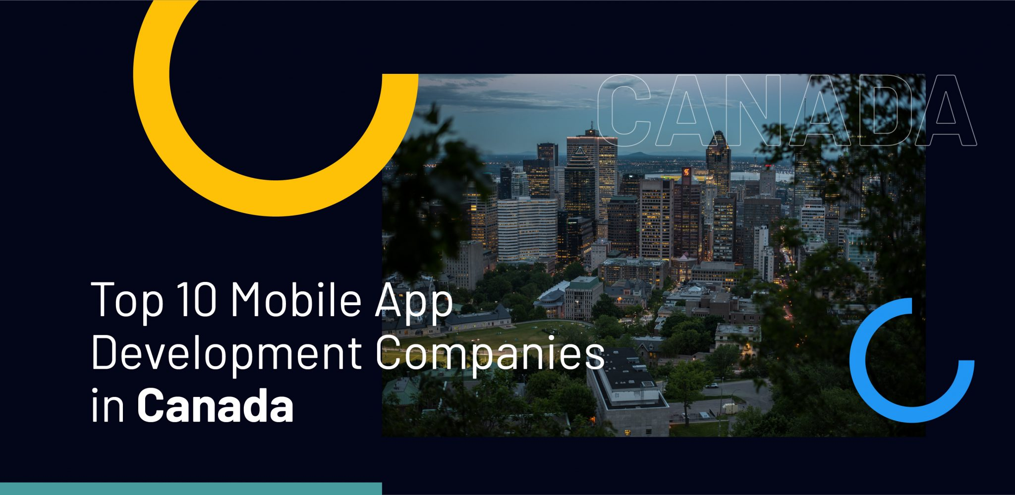 Top 10 Mobile App Development Companies in Canada - WebClues Infotech