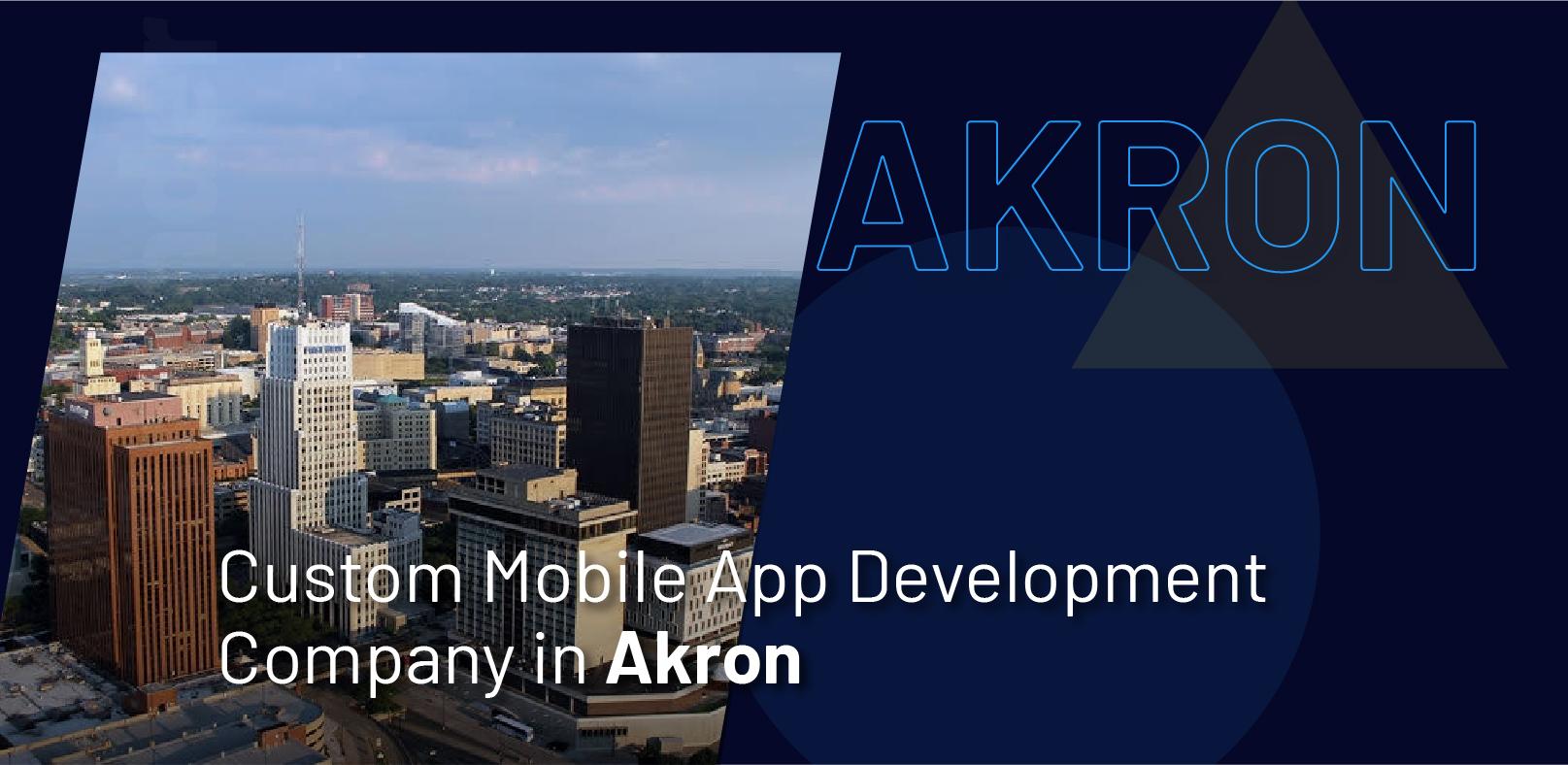 Custom Mobile App Development Company in Akron - WebClues Infotech