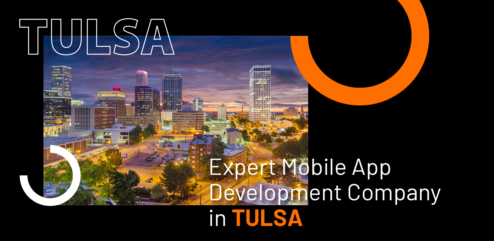 Expert Mobile App Development Company in Tulsa - WebClues Infotech