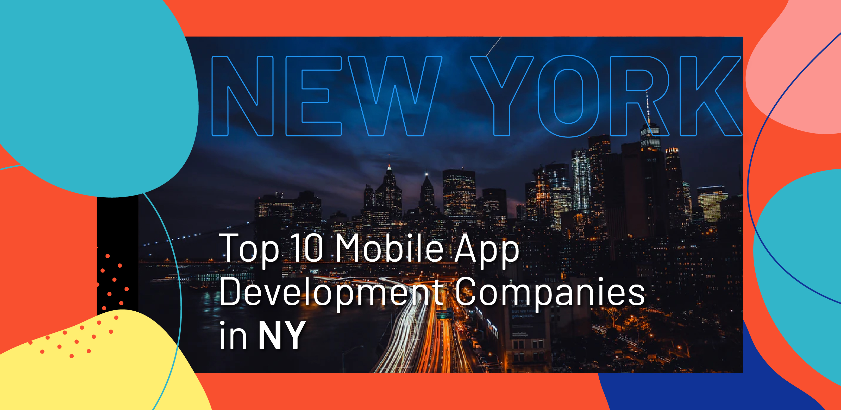Top 10 Mobile App Development Companies in New York - WebClues Infotech