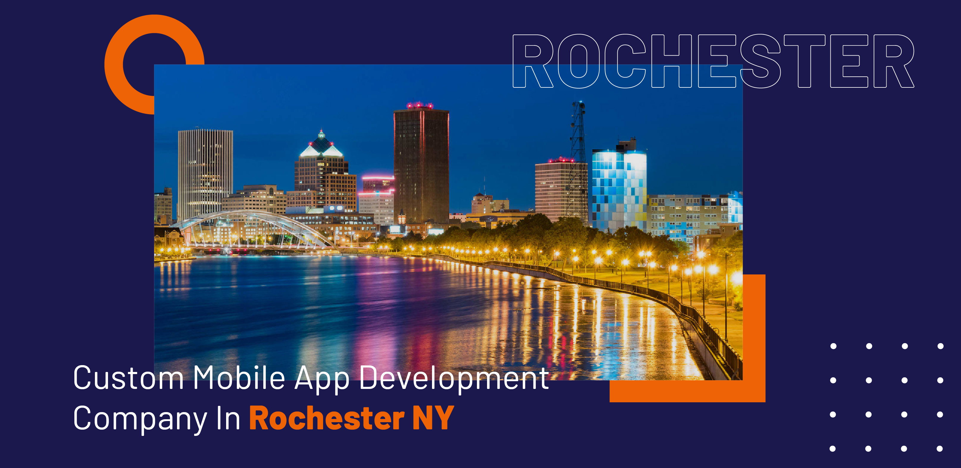 Custom Mobile App Development Company in Rochester, NY - WebClues Infotech