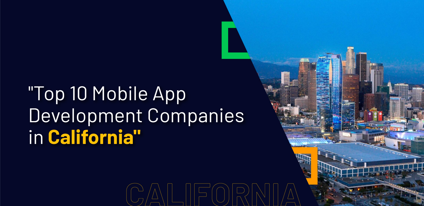 Top 10 Mobile App Development Companies in California - WebClues Infotech