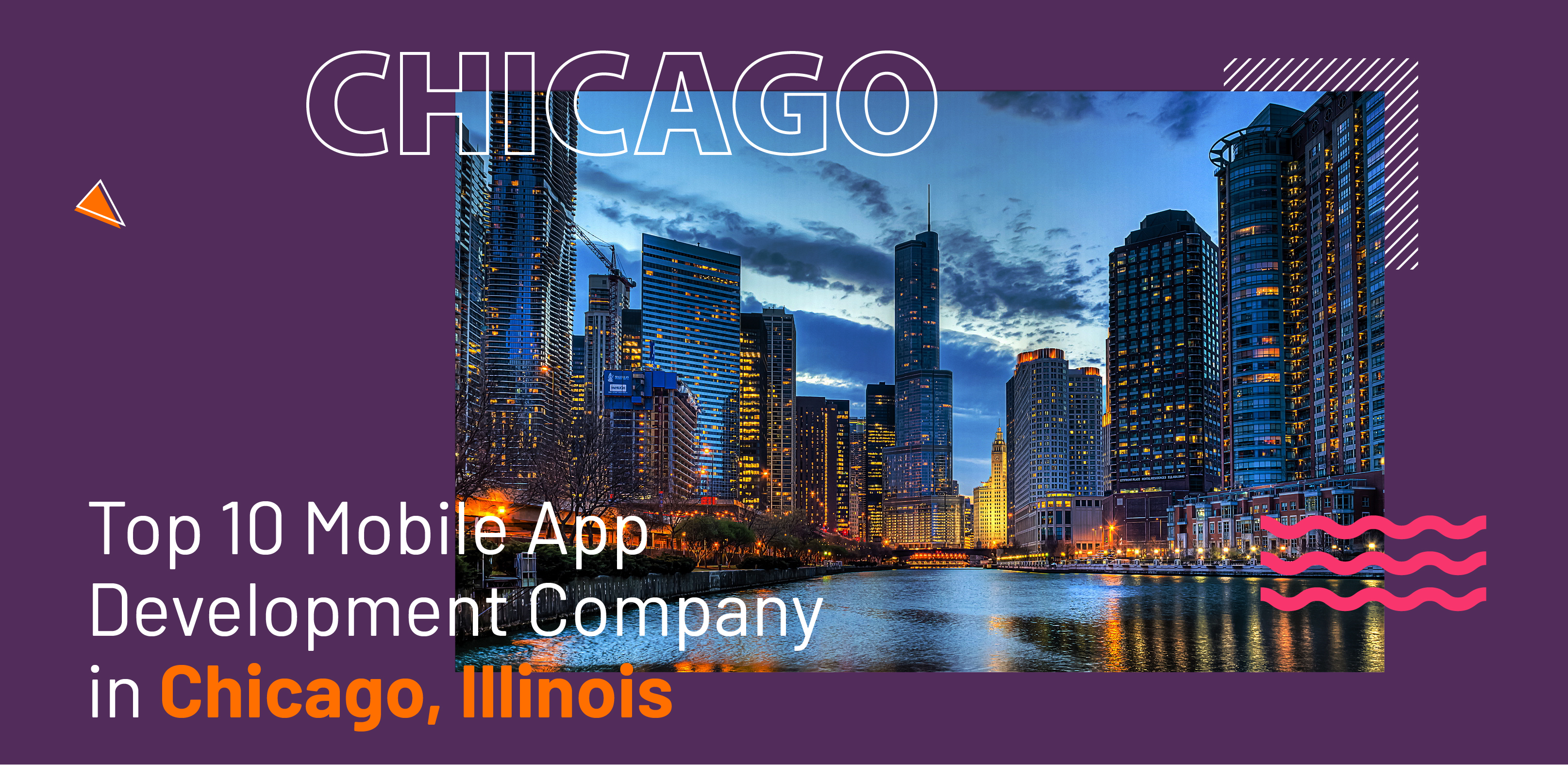 Top 10 Mobile App Development Company in Chicago, Illinois - WebClues Infotech