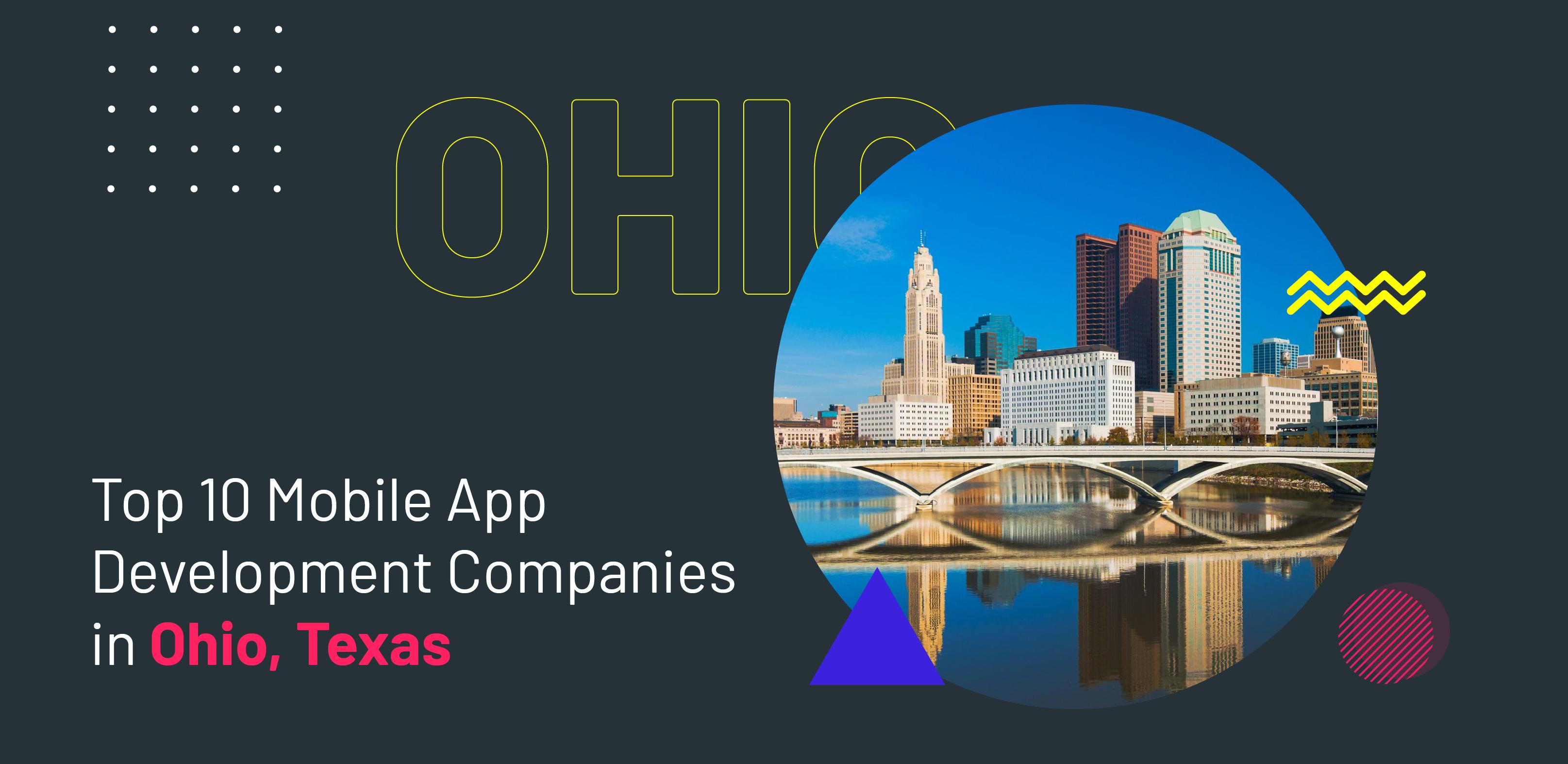 Top 10 Mobile App Development Company in Ohio, Texas - WebClues Infotech