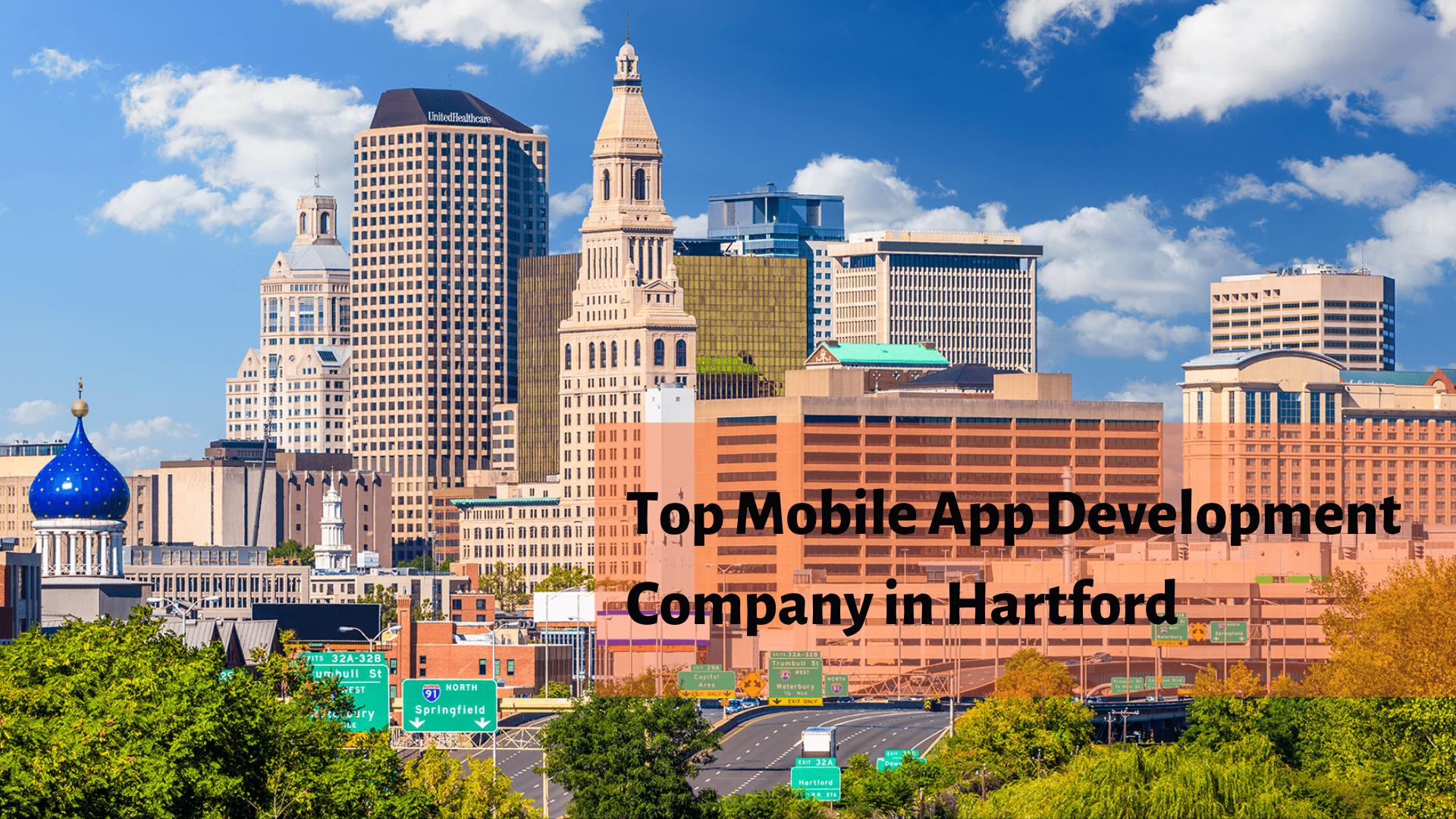 Top Mobile App Development Company in Hartford - WebClues Infotech