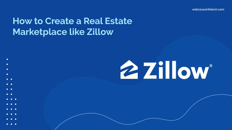 How to create Real Estate Marketplace like Zilliow