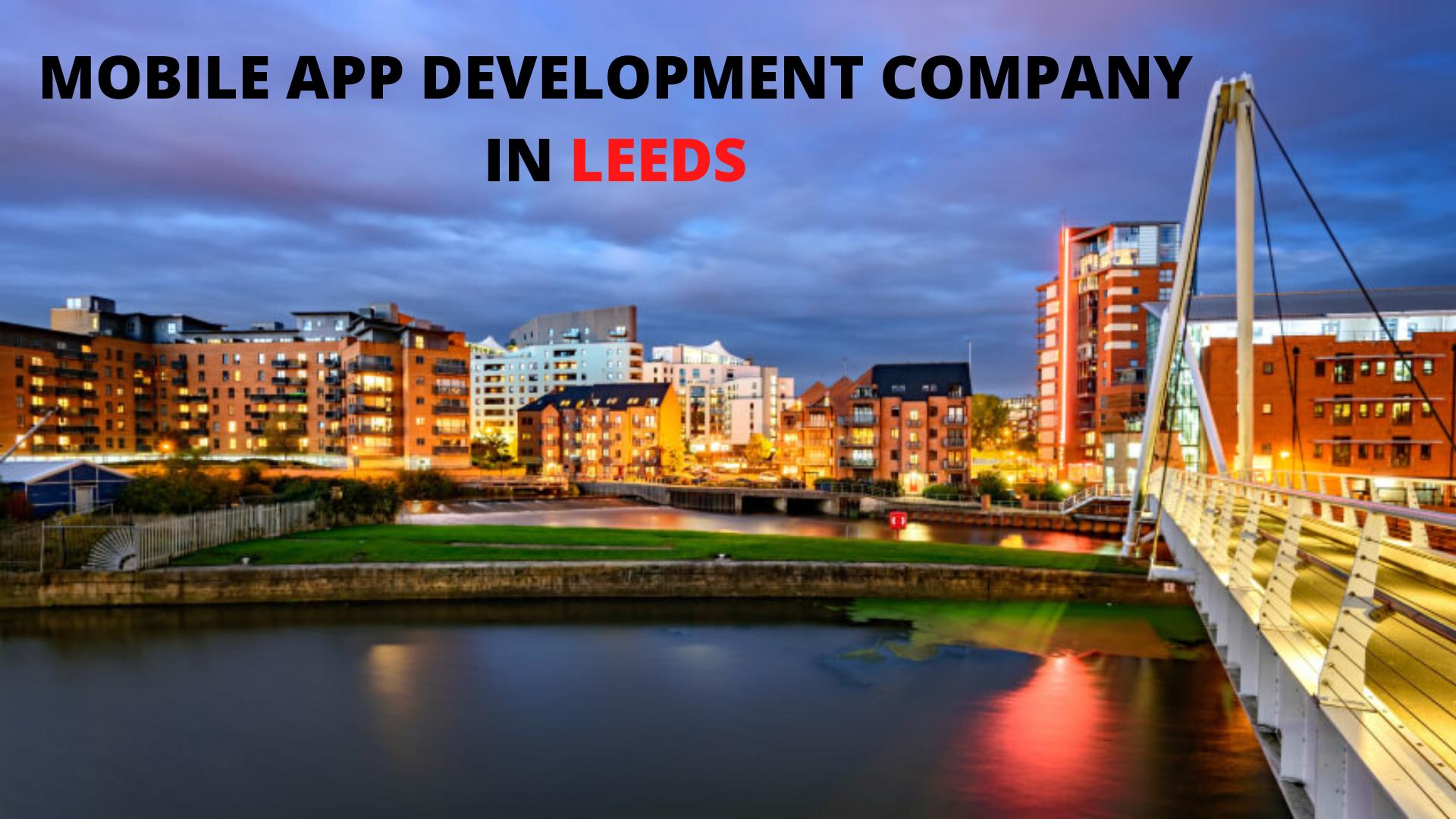 Mobile App Development Company in Leeds - WebClues Infotech
