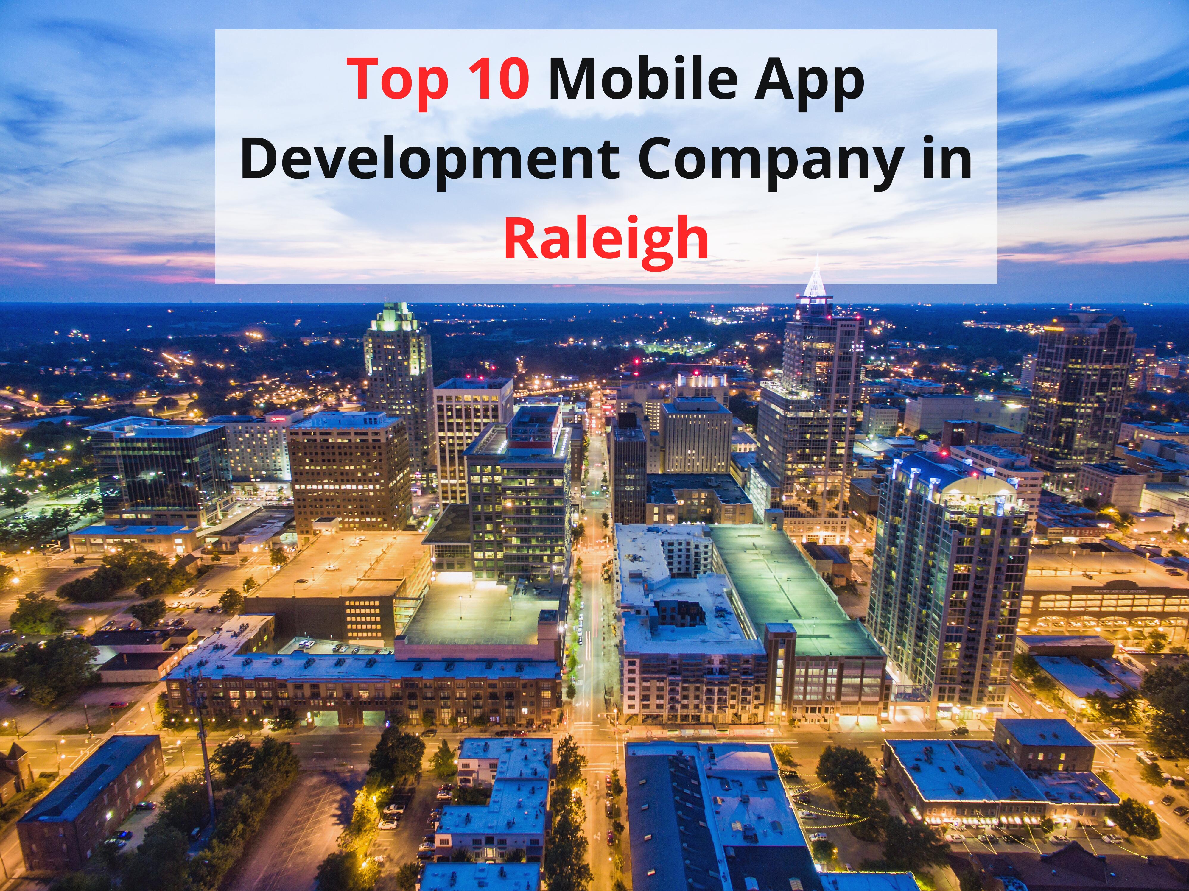 Top 10 Mobile App Development Company in Raleigh - WebClues Infotech