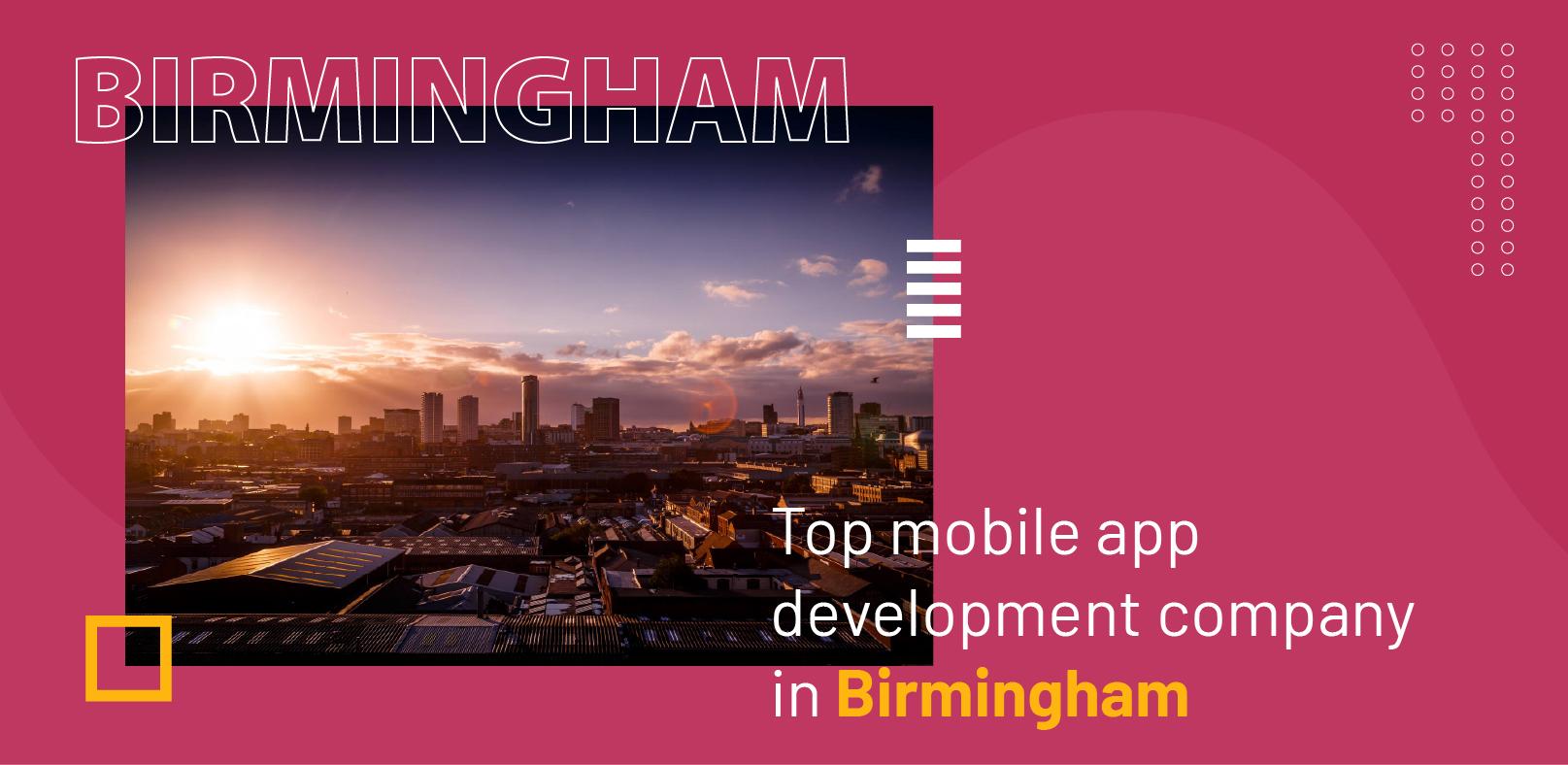 Top Mobile App Development Company in Birmingham - WebClues Infotech