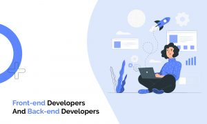 Why You Need a Back-end Developer and How Much Does it Cost?